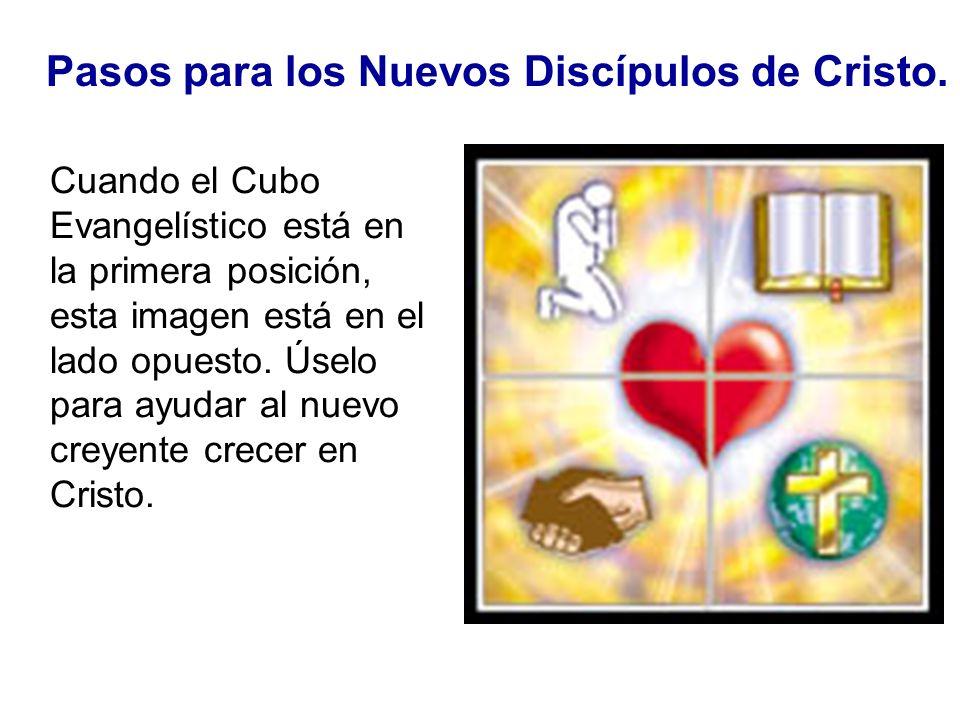 Pasos para los Nuevos Discípulos de Cristo. Cuando el Cubo Evangelístico está en la primera posición, esta imagen está en el lado opuesto. Úselo para