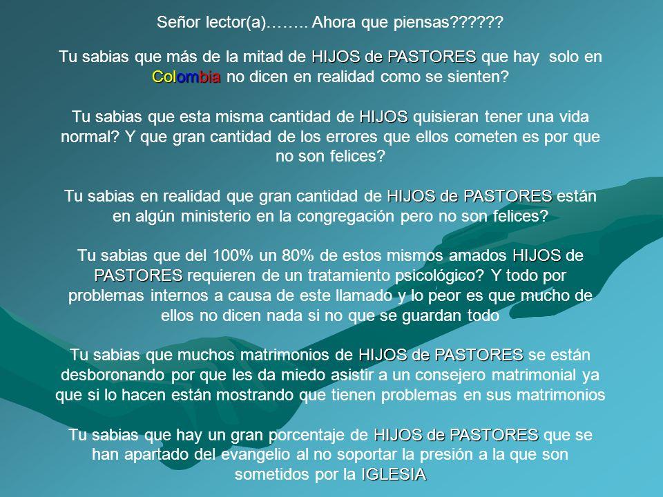Tu sabias que más de la mitad de H HH HIJOS de PASTORES que hay solo en Colombia no dicen en realidad como se sienten? Tu sabias que esta misma cantid