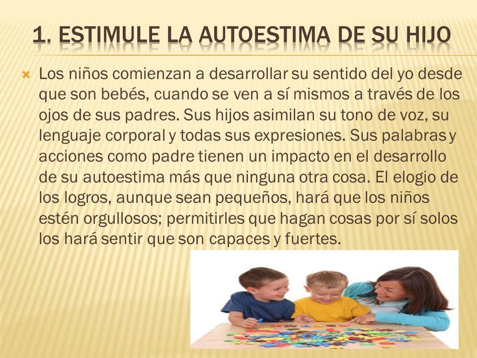 Los niños comienzan a desarrollar su sentido del yo desde que son bebés, cuando se ven a sí mismos a través de los ojos de sus padres.