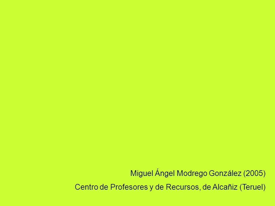 Miguel Ángel Modrego González (2005) Centro de Profesores y de Recursos, de Alcañiz (Teruel)