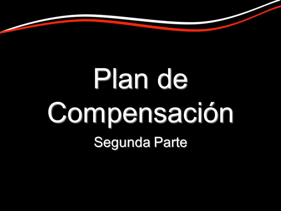 Plan de Compensación Segunda Parte