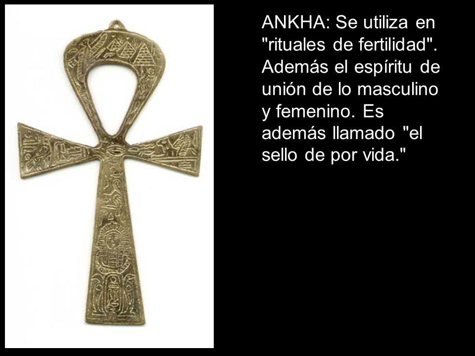 ANKHA: Se utiliza en