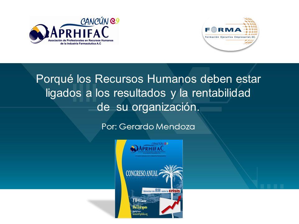 Porqué los Recursos Humanos deben estar ligados a los resultados y la rentabilidad de su organización.