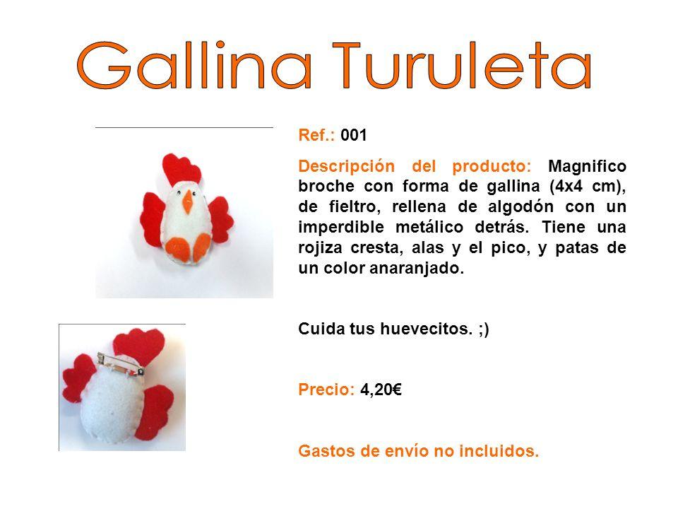 Ref.: 002 Descripción del producto: Maravilloso broche de fieltro (4x4 cm) con forma de pingüino.