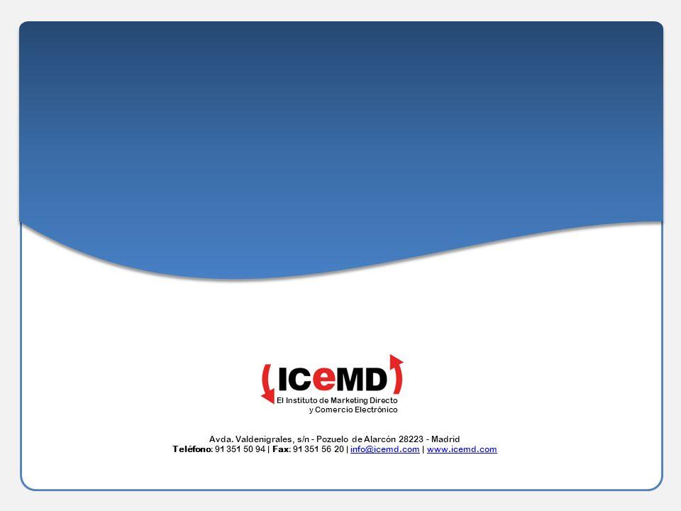 Página 16 El Instituto de Marketing Directo y Comercio Electrónico Avda. Valdenigrales, s/n - Pozuelo de Alarcón 28223 - Madrid Teléfono: 91 351 50 94