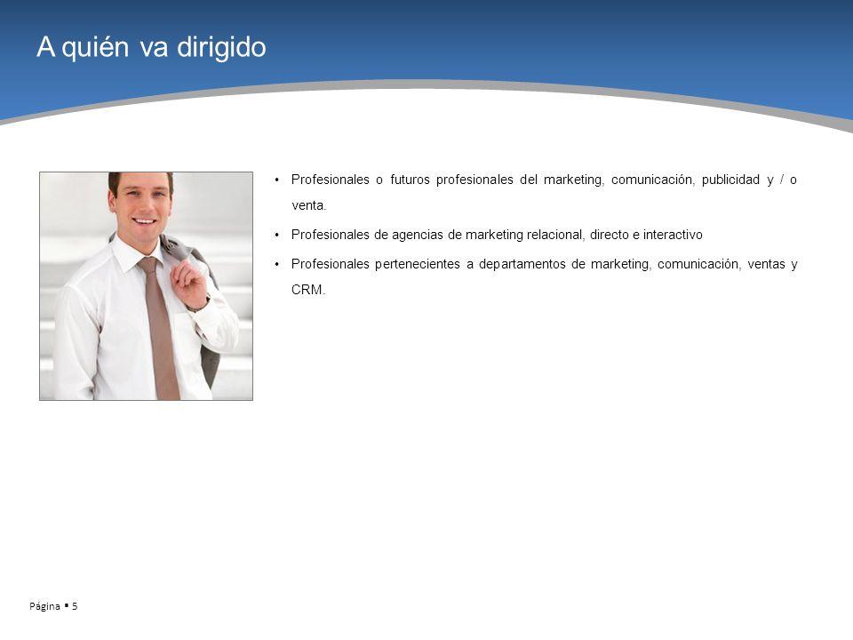 Página 16 El Instituto de Marketing Directo y Comercio Electrónico Avda.