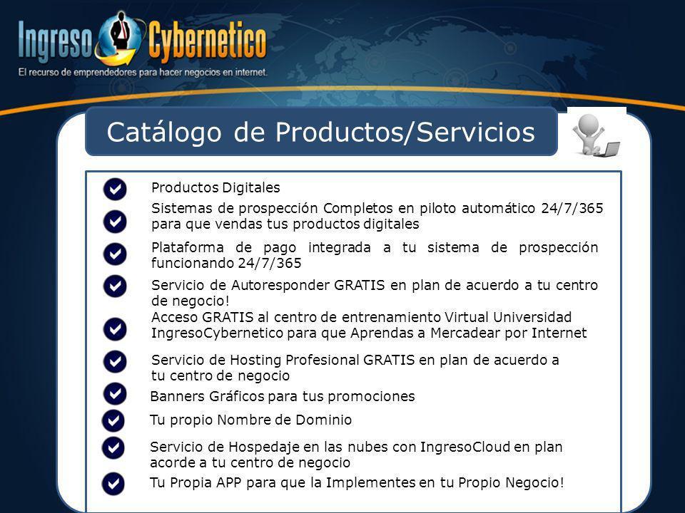 Catálogo de Productos/Servicios Productos Digitales Sistemas de prospección Completos en piloto automático 24/7/365 para que vendas tus productos digi