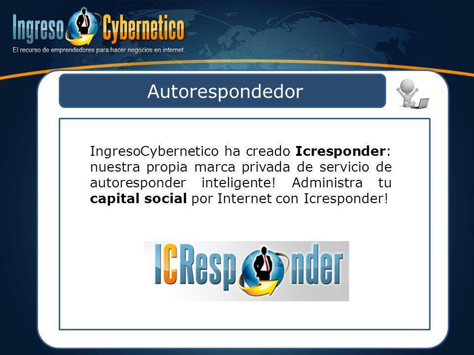 Autorespondedor IngresoCybernetico ha creado Icresponder: nuestra propia marca privada de servicio de autoresponder inteligente! Administra tu capital
