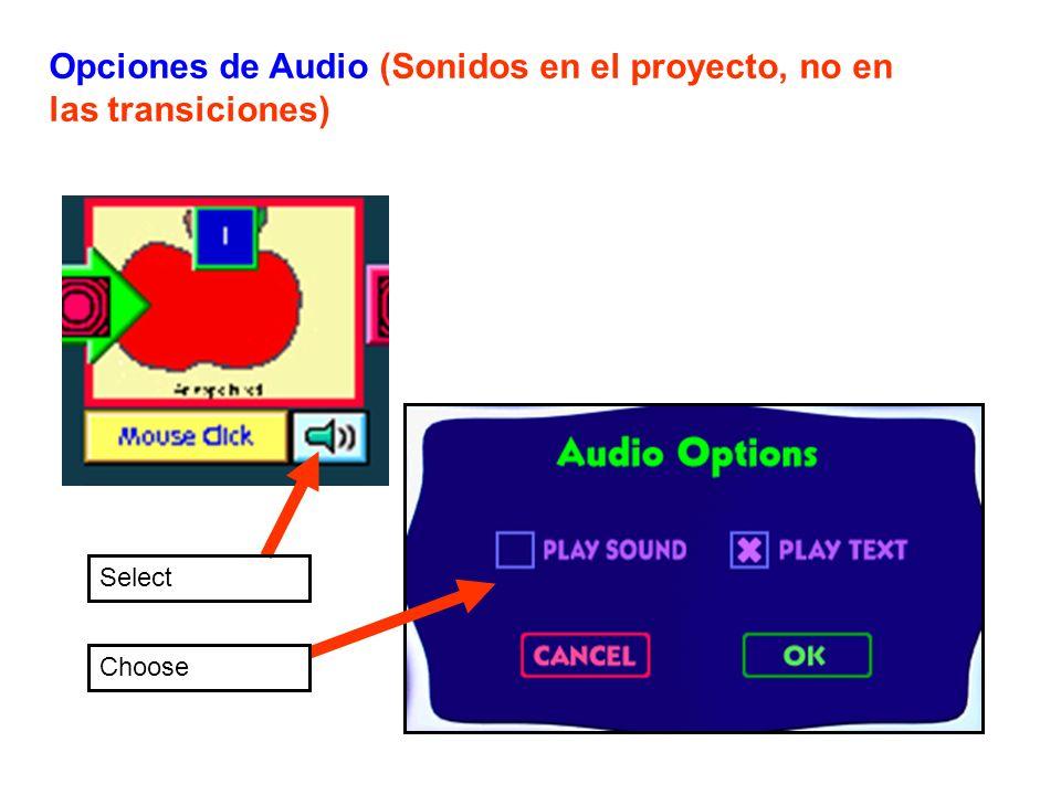 Select Choose Opciones de Audio (Sonidos en el proyecto, no en las transiciones)
