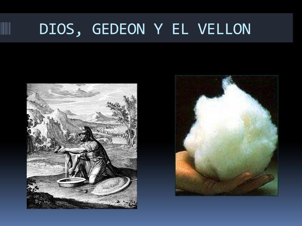 DIOS, GEDEON Y EL VELLON