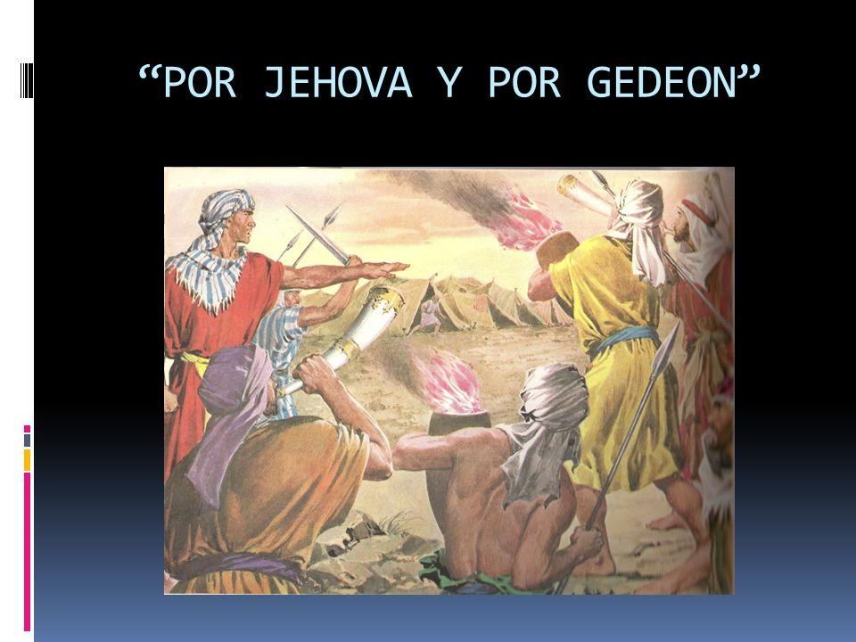 POR JEHOVA Y POR GEDEON
