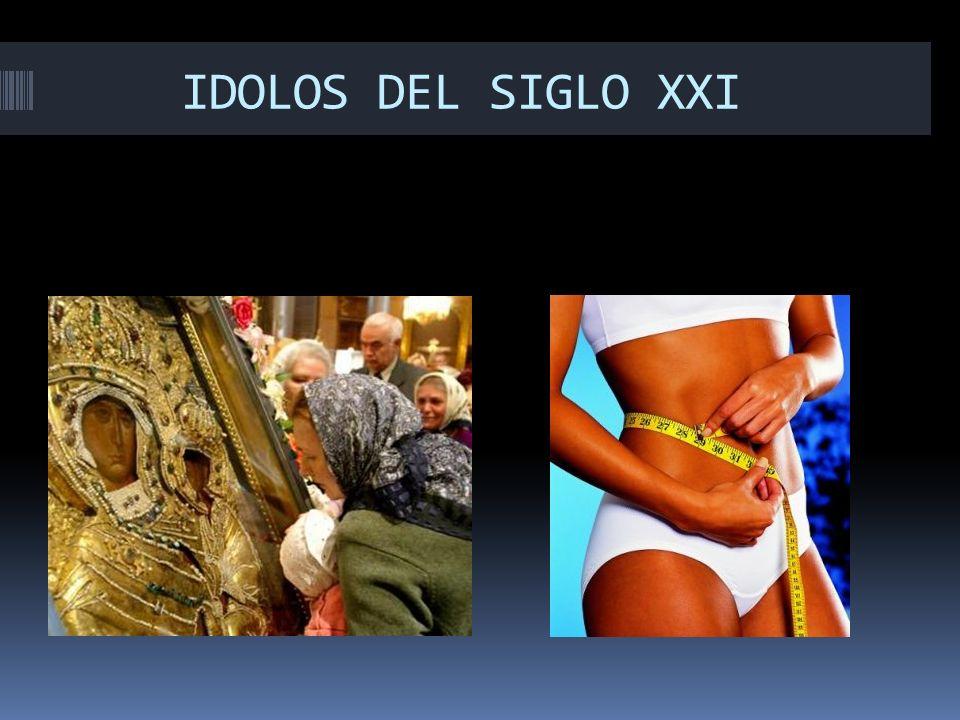 IDOLOS DEL SIGLO XXI