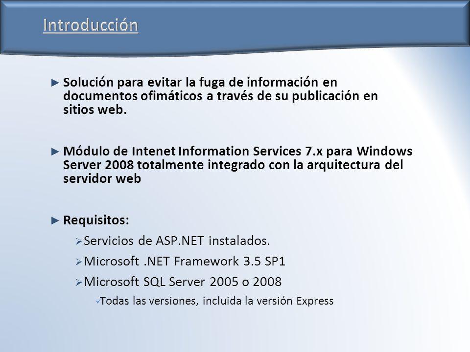 Solución para evitar la fuga de información en documentos ofimáticos a través de su publicación en sitios web.