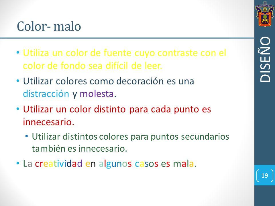Utiliza un color de fuente cuyo contraste con el color de fondo sea difícil de leer. Utilizar colores como decoración es una distracción y molesta. Ut