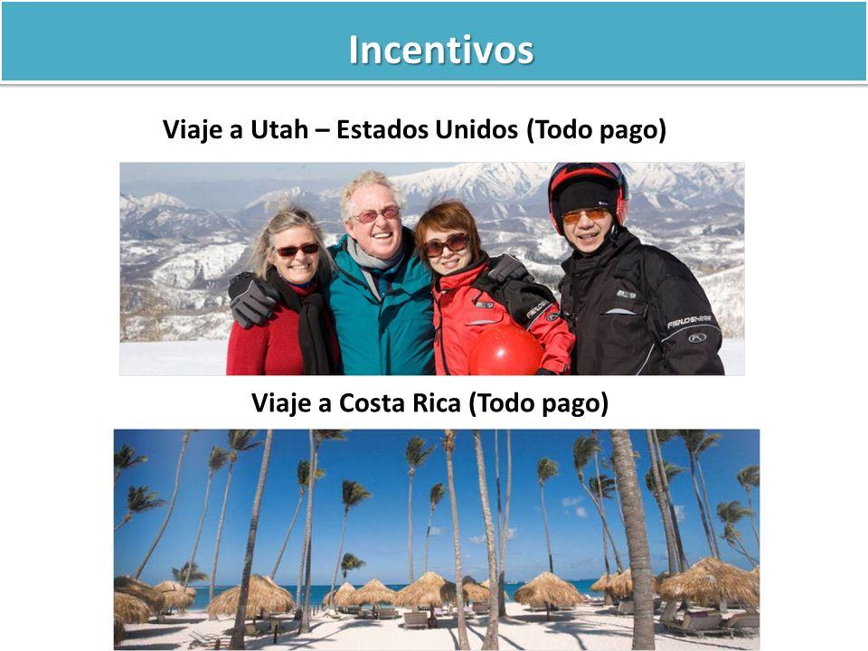 Incentivos Viaje a Utah – Estados Unidos (Todo pago) Viaje a Costa Rica (Todo pago)