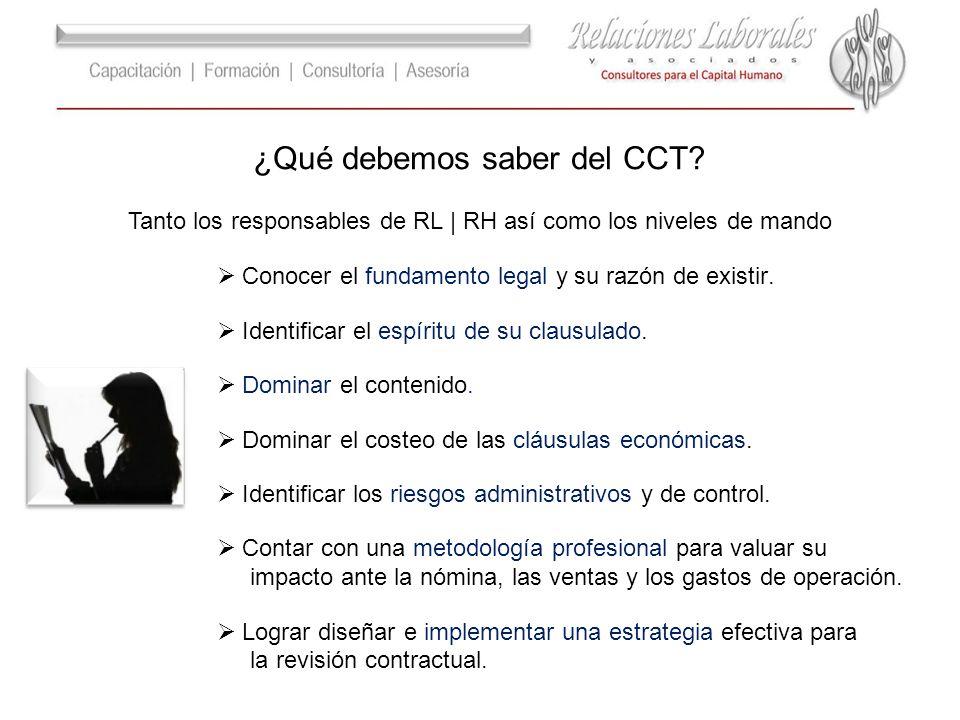 Tanto los responsables de RL | RH así como los niveles de mando ¿Qué debemos saber del CCT.