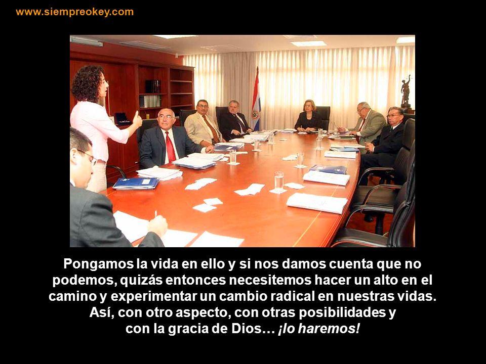 Dios nos ha creado para realizar un sueño. Vivamos por él, intentemos alcanzarlo. www.siempreokey.com