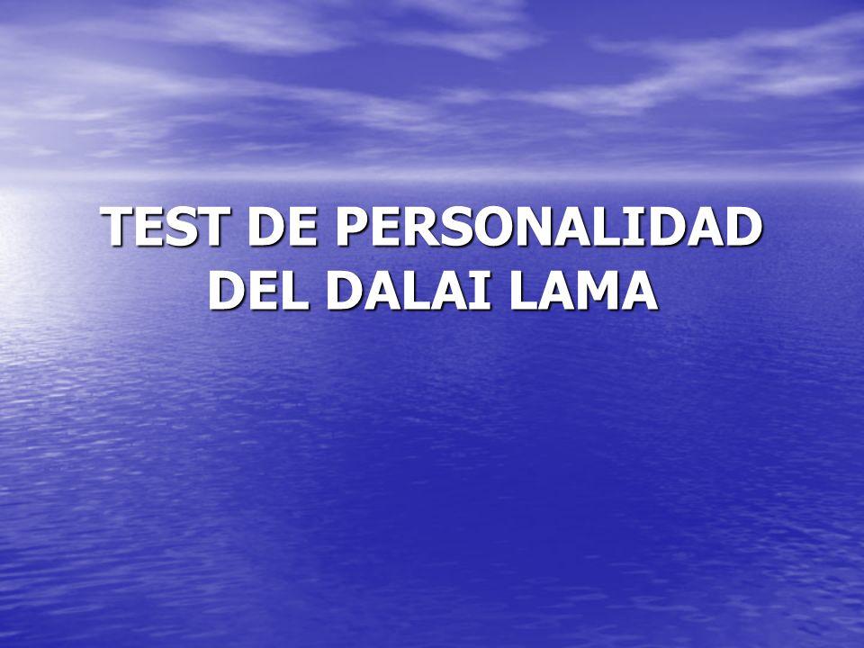 El Dalai Lama dijo....(léelo y conocerás cómo eres.
