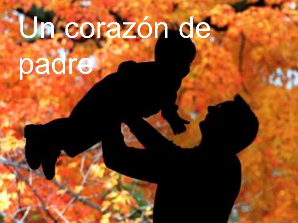 Un corazón de padre