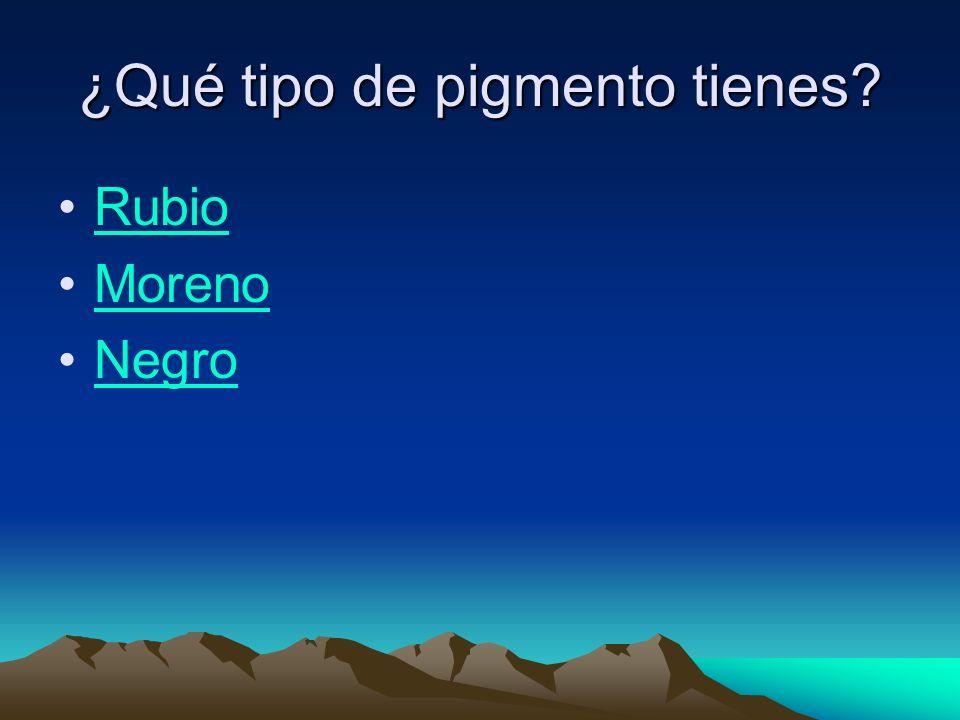 ¿Qué tipo de pigmento tienes Rubio Moreno Negro