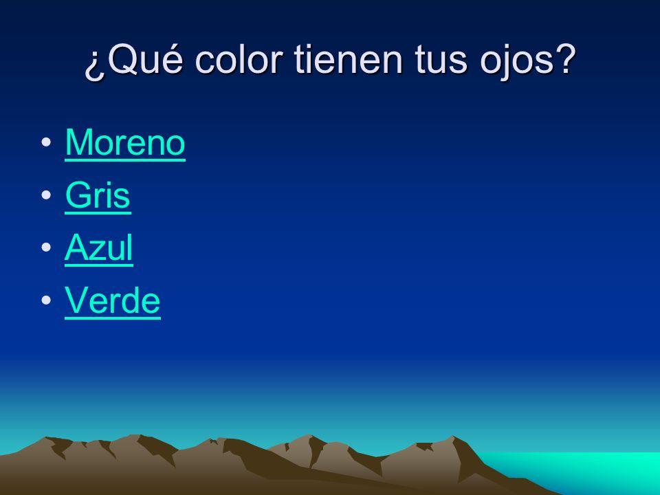 ¿Qué color tienen tus ojos Moreno Gris Azul Verde