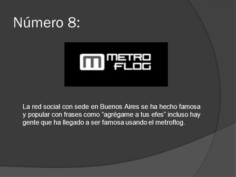 Número 8: La red social con sede en Buenos Aires se ha hecho famosa y popular con frases como agrégame a tus efes incluso hay gente que ha llegado a s