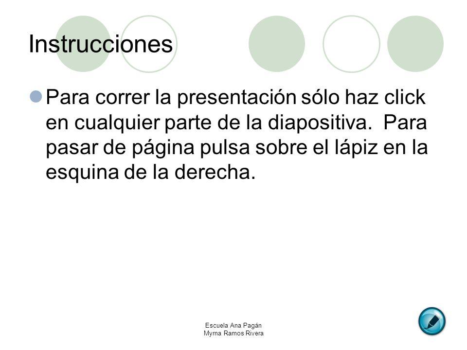 Instrucciones Para correr la presentación sólo haz click en cualquier parte de la diapositiva. Para pasar de página pulsa sobre el lápiz en la esquina