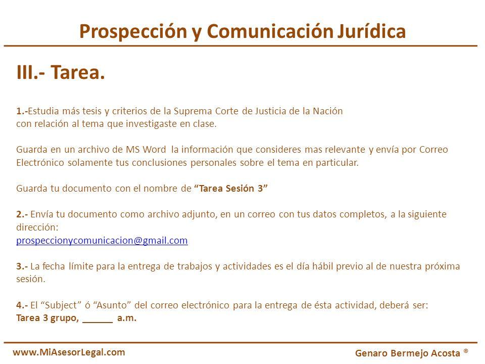 Prospección y Comunicación Jurídica III.- Tarea. 1.-Estudia más tesis y criterios de la Suprema Corte de Justicia de la Nación con relación al tema qu