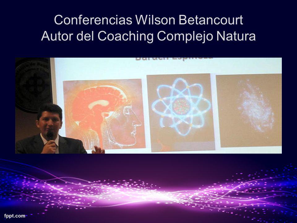 Conferencias Wilson Betancourt Autor del Coaching Complejo Natura