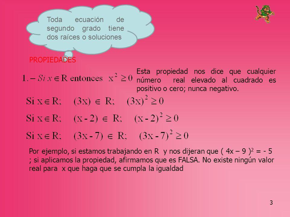 4 Entonces su conjunto solución es : {12; -12}