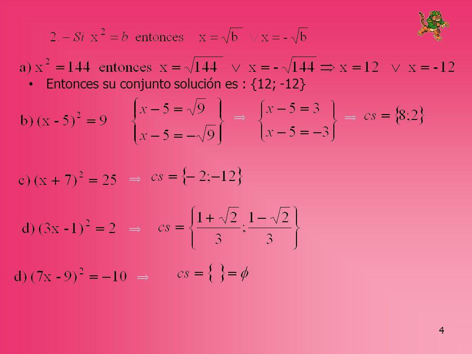 5 En la ecuación cuadrática: a) Si b = 0 y c = 0, tenemos la ecuación : ax 2 = 0 b) Si b = 0, tenemos la ecuación: ax 2 + c = 0 c) Si c = 0, tenemos la ecuación : ax 2 + bx = 0 Son ecuaciones cuadráticas incompletas : ax 2 = 0 ; ax 2 + c = 0; ax 2 + bx = 0 Son ecuaciones cuadráticas incompletas d) Si b 0 y c 0, tenemos la ecuación: ax 2 + bx + c = 0.