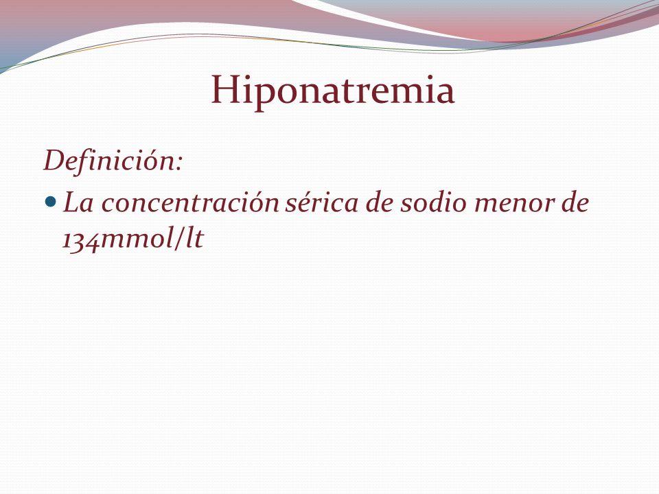 Síndrome de secreción inadecuada de hormona antidiuretica Se considera inadecuada cuando persiste en ausencia de estímulos osmóticos y hemodinamicos para su liberación.