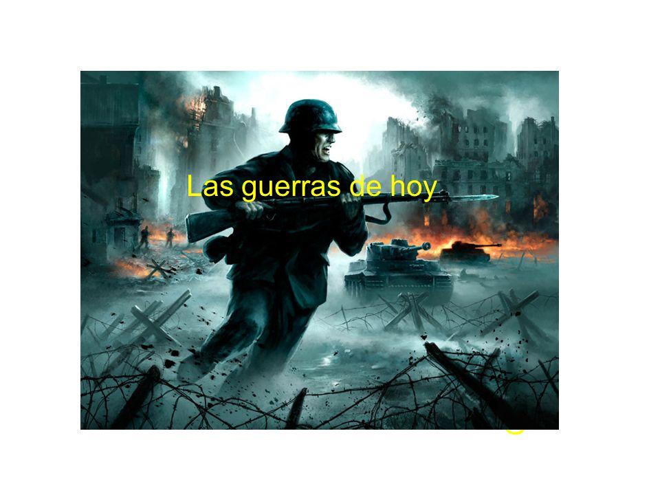 Las guerras de hoy
