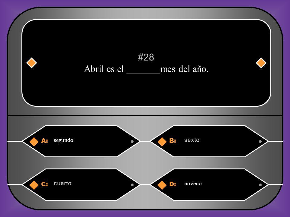 A:B: trabajan trabajamos #27 Pedro y yo ________ los sábados. C:D: El es reservado El es atrevido