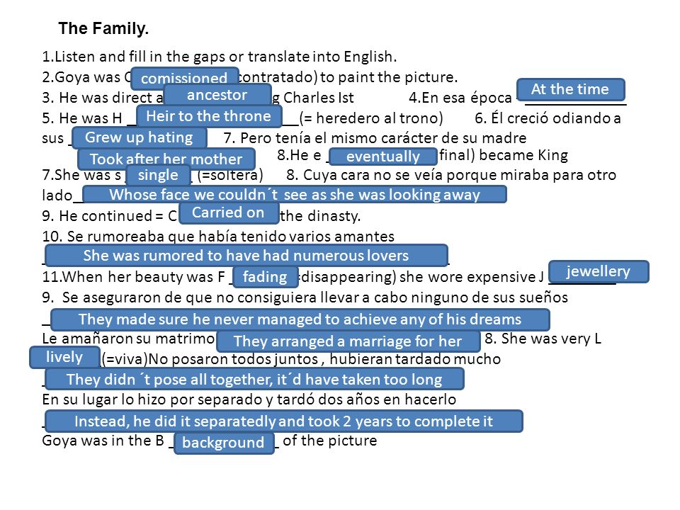 The Family.1.Listen and fill in the gaps or translate into English.