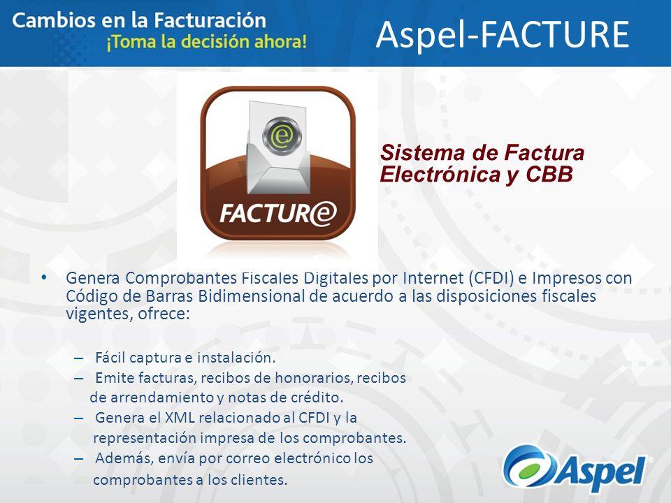 Aspel-FACTURE Genera Comprobantes Fiscales Digitales por Internet (CFDI) e Impresos con Código de Barras Bidimensional de acuerdo a las disposiciones