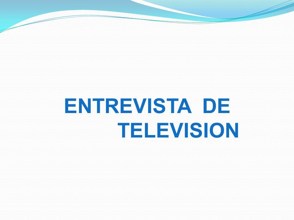 ENTREVISTA DE TELEVISION