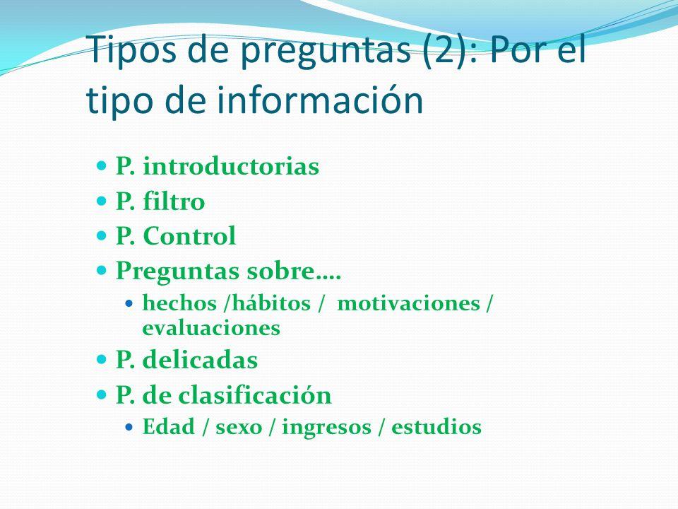 Tipos de preguntas (2): Por el tipo de información P.