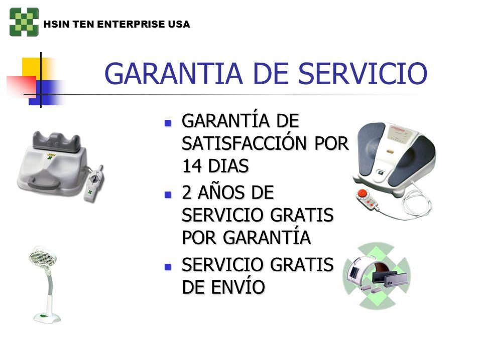 GARANTIA DE SERVICIO GARANTÍA DE SATISFACCIÓN POR 14 DIAS GARANTÍA DE SATISFACCIÓN POR 14 DIAS 2 AÑOS DE SERVICIO GRATIS POR GARANTÍA 2 AÑOS DE SERVIC