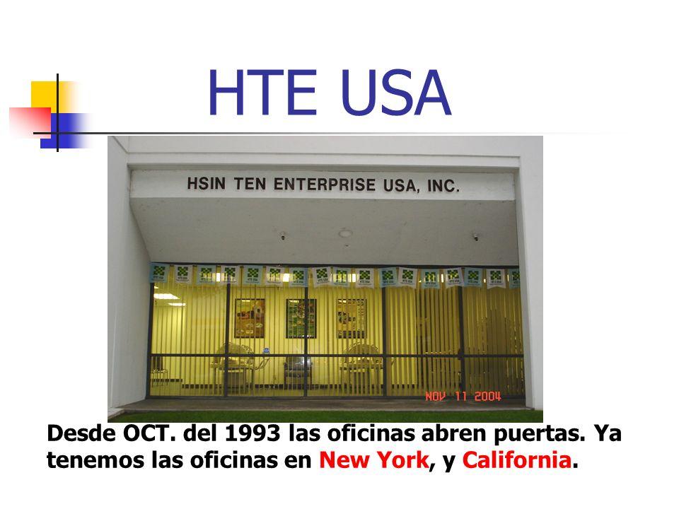 HTE USA Desde OCT. del 1993 las oficinas abren puertas. Ya tenemos las oficinas en New York, y California.