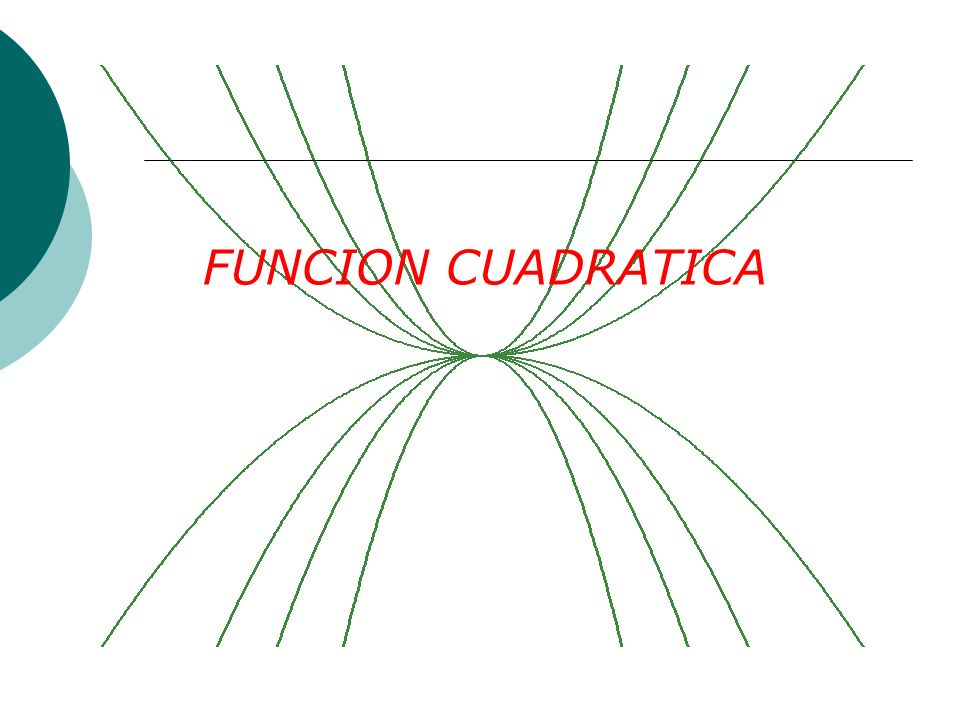 Veamos por ejemplo la función: que cortara el eje x cuando: a = -1; b= 4 y c = 5