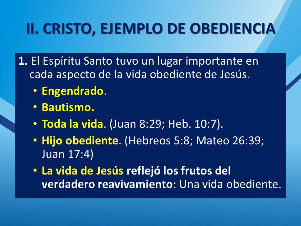 II.CRISTO, EJEMPLO DE OBEDIENCIA 1.