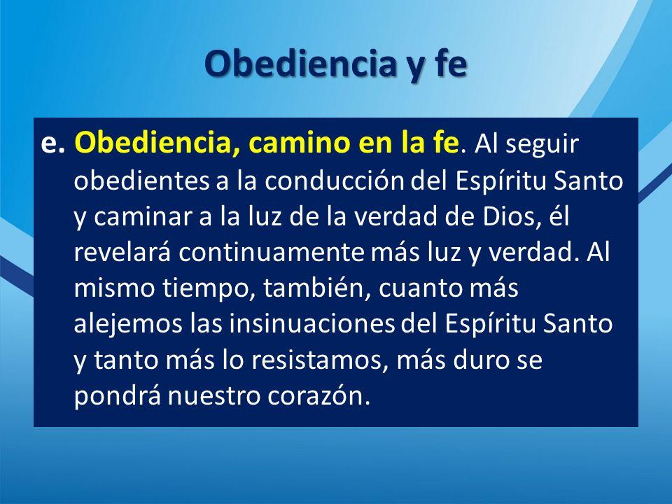 Obediencia y fe e.Obediencia, camino en la fe.