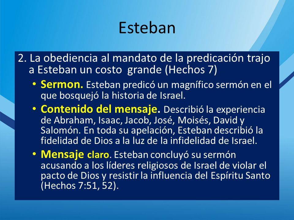 Fidelidad a Dios y la misión 3.Un discipulo fiel, leal a Dios y su misión (Hechos 7:54-60.