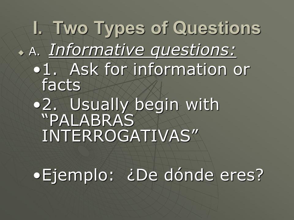 Respuestas A.Information Responses provide data in a full sentence A.