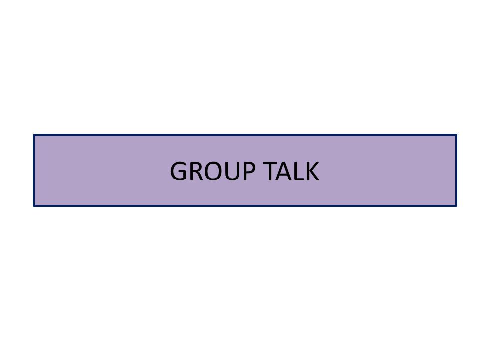 GROUP TALK