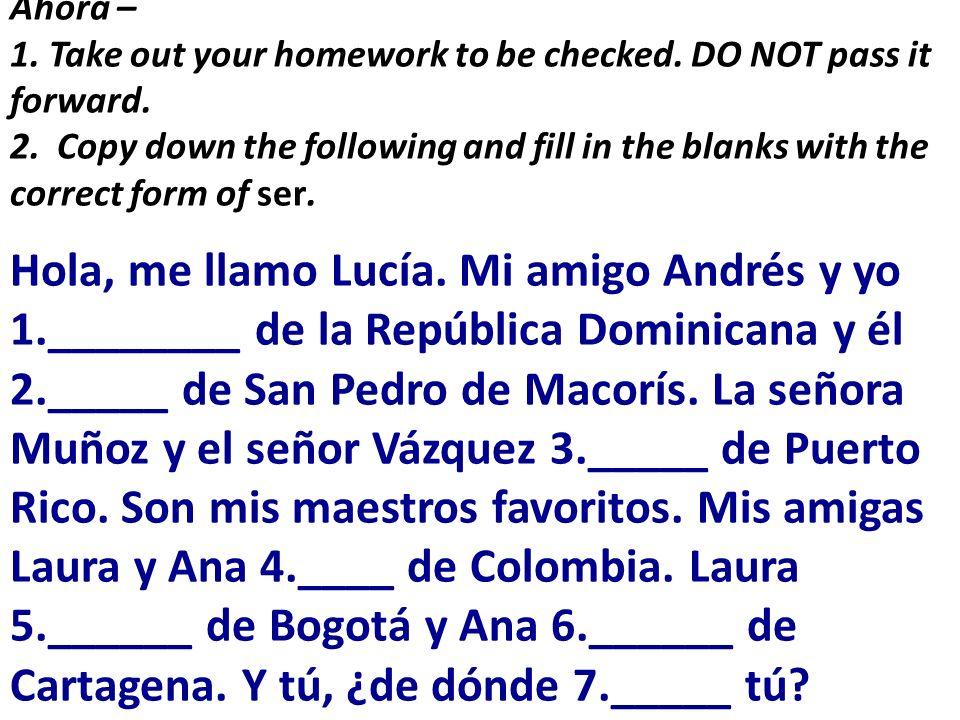 Ahora – Repaso Hola, me llamo Lucía.
