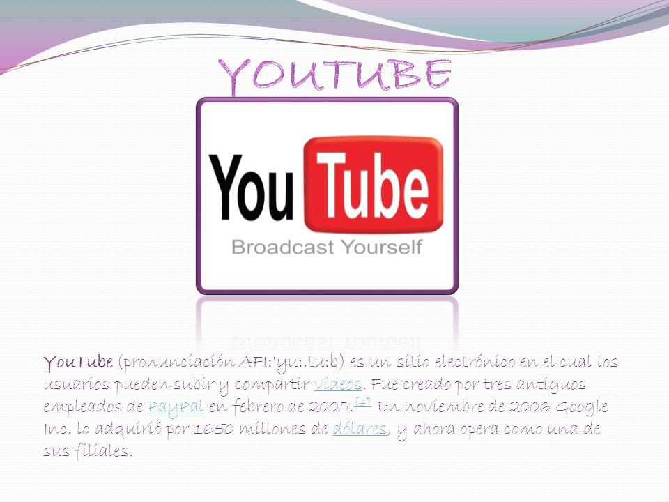 YouTube (pronunciación AFI:'yu:.tu:b) es un sitio electrónico en el cual los usuarios pueden subir y compartir vídeos. Fue creado por tres antiguos em