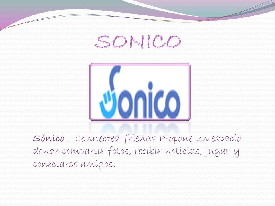 Sónico.- Connected friends Propone un espacio donde compartir fotos, recibir noticias, jugar y conectarse amigos.