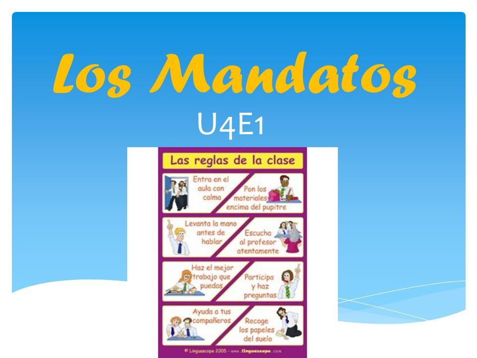 Los Mandatos U4E1